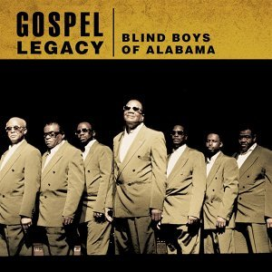 Gospel Legacy: Blind Boys of Alabama
