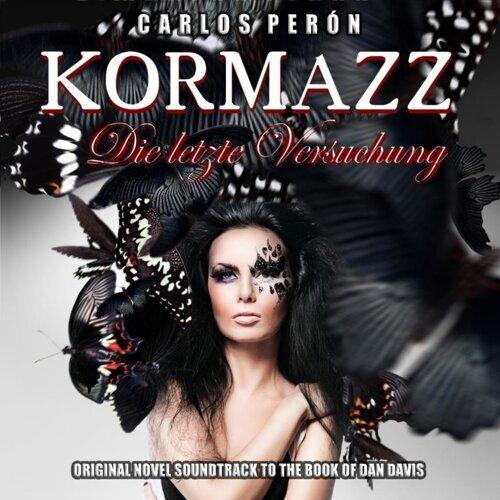 Kormazz - Die Letzte Versuchung - Original Novel Soundtrack to the Book of Dan Davis