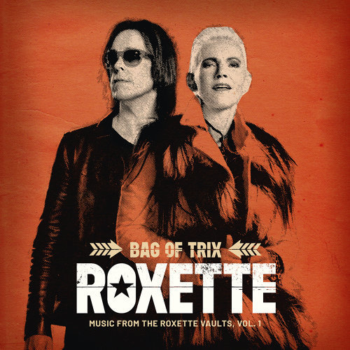Bag Of Trix Vol. 1 - Music From The Roxette Vaults