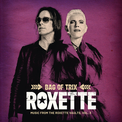 Bag Of Trix Vol. 3 - Music From The Roxette Vaults