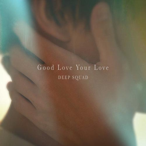 片尾曲:Good Love Your Love