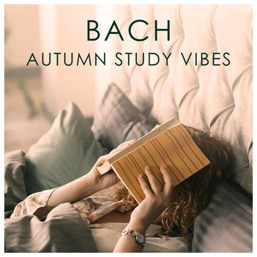 Bach Autumn Study Vibes