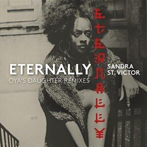 Eternally (Oya's Daughter Remixes)
