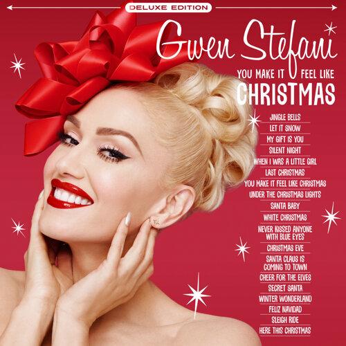 You Make It Feel Like Christmas - Deluxe Edition - 2020