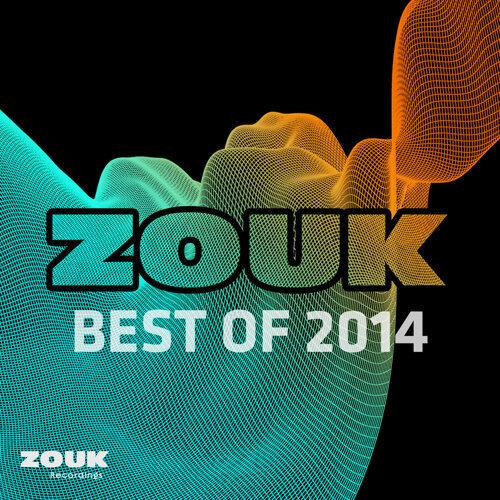 Zouk Recordings - Best of 2014