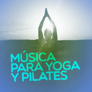 Música para Yoga y Pilates