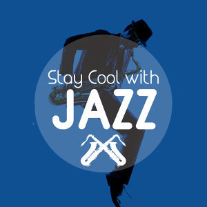 Stay Cool with Jazz