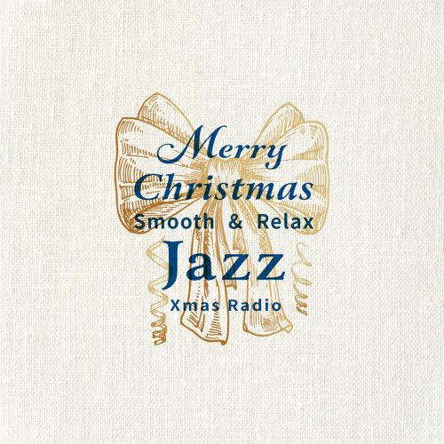 聖誕市集爵士電台 (Smooth & Relax Jazz Xmas Radio)
