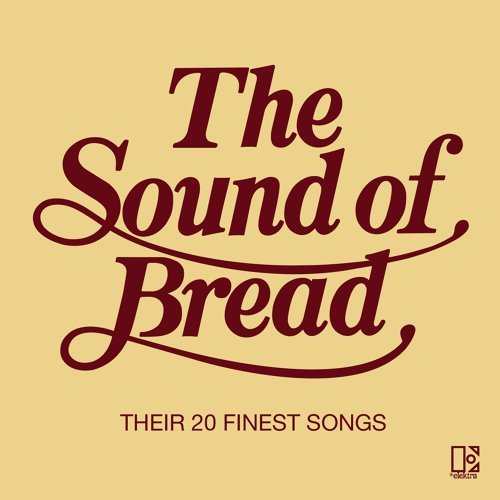 The Sound Of Bread - International Release