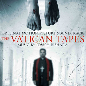 The Vatican Tapes (Original Motion Picture Soundtrack)