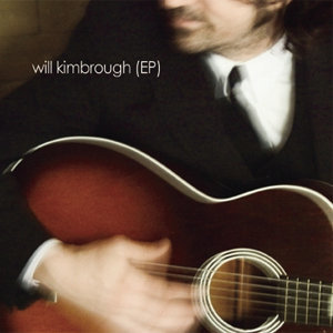 Will Kimbrough - EP