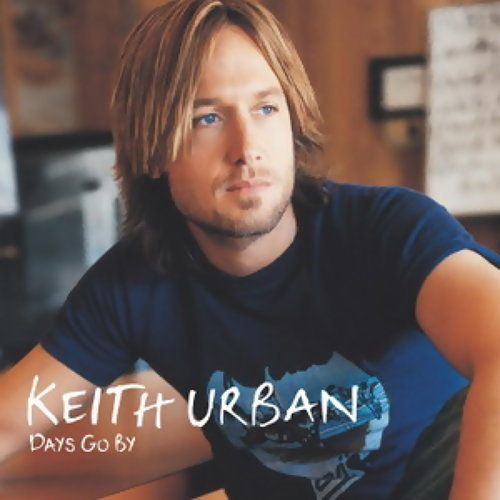Keith Urban Days Go By