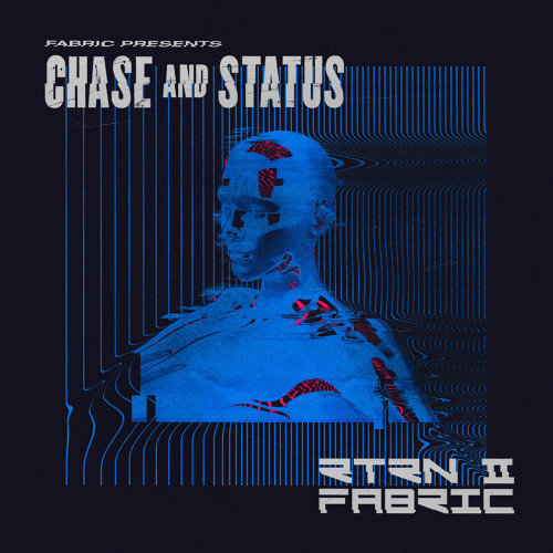 fabric presents Chase & Status RTRN II FABRIC - Mixed