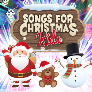 Songs for Christmas Kids