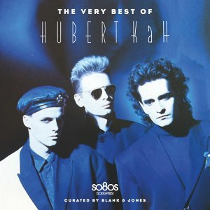 The Very Best of Hubert Kah - Curated By Blank & Jones