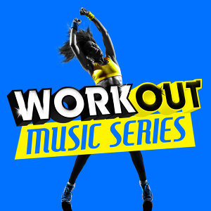 Work out Music Series