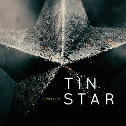 Tin Star: Liverpool (Music from the Original TV Series)