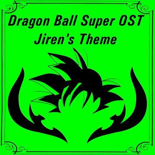 Dragon Ball Super OST - Jiren's Theme