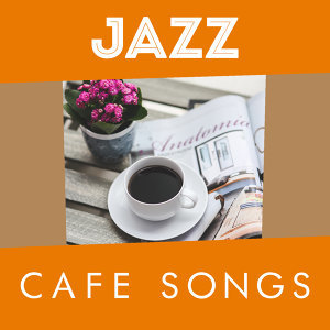 Jazz Cafe Songs
