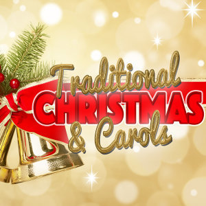 Traditional Christmas & Carols