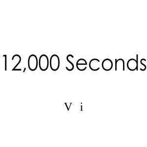 12,000 Seconds - Radio-Vi