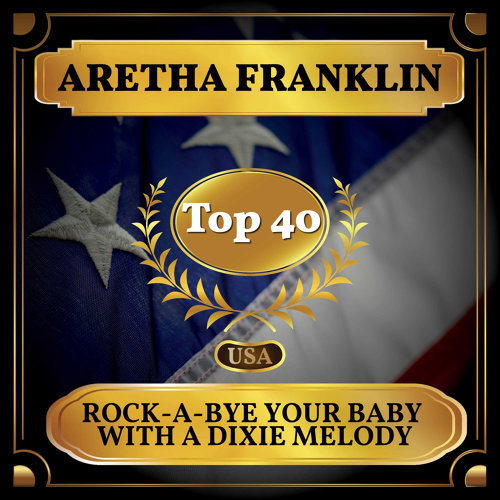 Rock-A-Bye Your Baby with a Dixie Melody - Billboard Hot 100 - No 37
