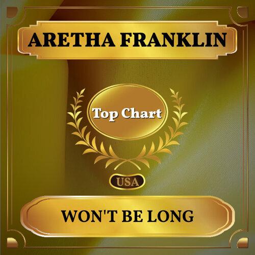 Won't Be Long - Billboard Hot 100 - No 76