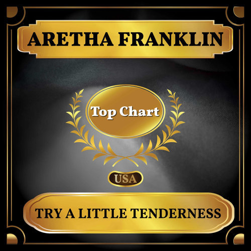 Try a Little Tenderness - Billboard Hot 100 - No 100