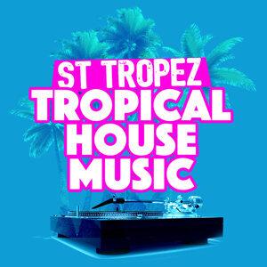 Saint Tropez Tropical House Music