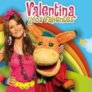 Valentina Y Los Valientes