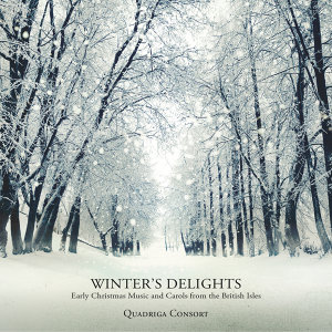 Winter's Delights - Early Christmas Music and Carols from the British Isles