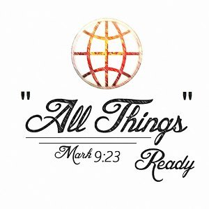 All Things (Mark 9:23)