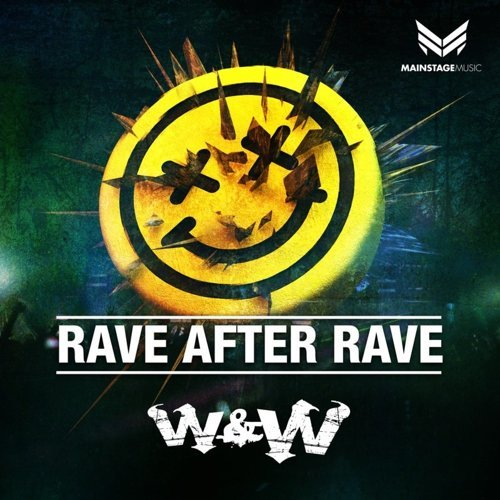 Rave After Rave - Original Mix