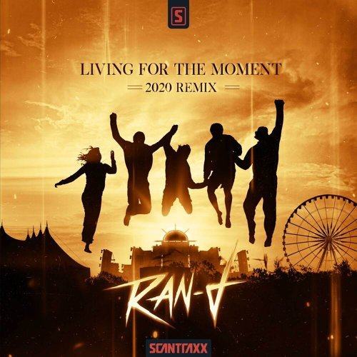 Living For The Moment - 2020 Remix