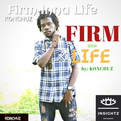 Firm Inna Life