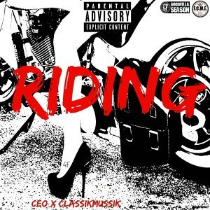Riding (feat. ClassikMussik)