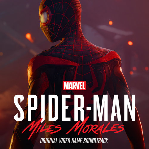 Marvel's Spider-Man: Miles Morales - Original Video Game Soundtrack