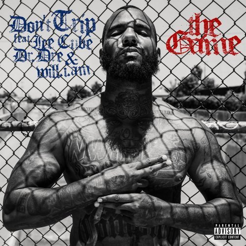 Don't Trip (feat. Ice Cube, Dr. Dre & will.i.am)
