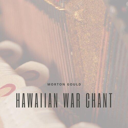 Hawaiian War Chant
