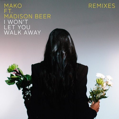 I Won't Let You Walk Away - Remixes