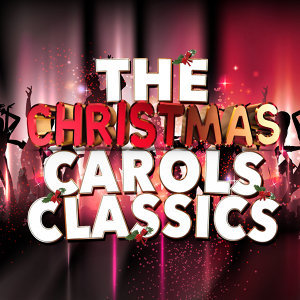 The Christmas Carol Classics