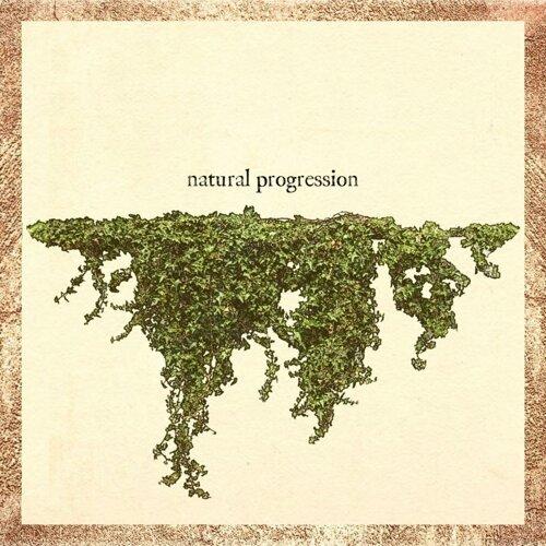 Natural Progression