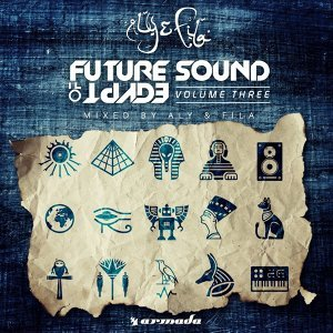 Future Sound Of Egypt, Vol. 3