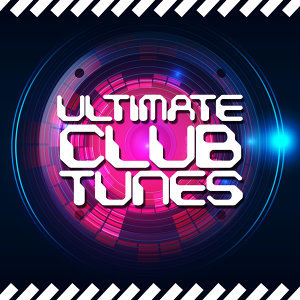 Ultimate Club Tunes