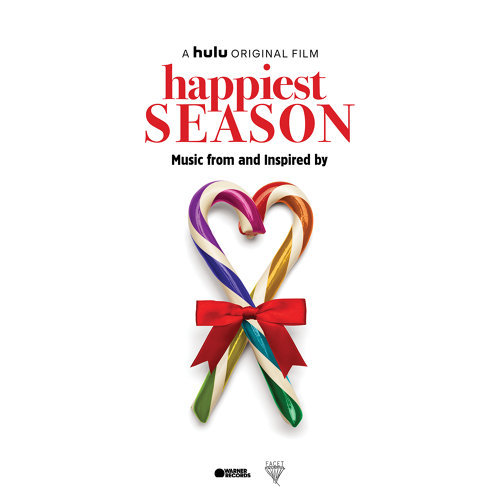 Happiest Season (Music from and Inspired by the Film) (求婚好意外電影原聲帶)