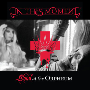 Blood at the Orpheum - Live