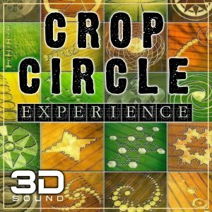 Crop Circle 3D Sound Experience - Real 3D Binaural Sound Experience for You Completely Abduction