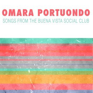 Songs from The Buena Vista Social Club