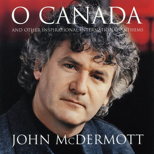 O Canada And Other Inspirational International Anthems