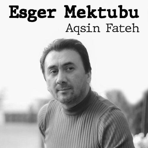 Aqsin Fateh Esger Mektubu Kkbox